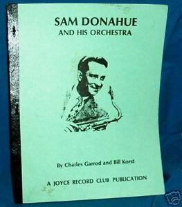 SAM DONAHUE AND HIS ORCHESTRA  DISCOGRAPHY Garrod/Korst