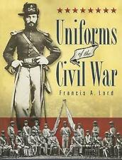 Uniforms of the Civil War by Lord, Francis A. (Paperback book, 2007)