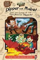 Gravity Falls: Dipper and Mabel and the Curse of the Time Pirates' Treasure!:...
