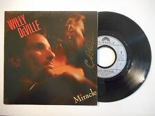45t PORT 0€ ▓ WILLY DEVILLE : MIRACLE / I CALL YOUR NAME
