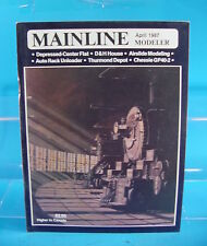 MAINLINE MODELER MAGAZINE APRIL 1987 AIRSLIDE MODELING, D&H HOUSE,CHESSIE GP40-2