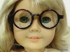 "BROWN TORTOISE Acrylic DOLL EYE GLASSES Eyeglasses fits 18"" AMERICAN GIRL Doll"