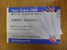29/05/2005 Ticket: World Superbikes Championship [At Silverstone] (folded). Than