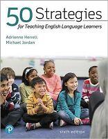 50 Strategies for Teaching English Language Learners - Enhanced Pearson Etext...