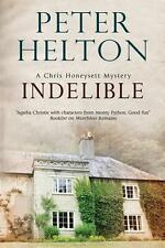 Indelible: An English Murder Mystery Set Around Bath von Peter Helton (2015,...