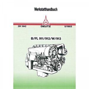 Deutz Motor B/FL911/912/W/913 - Traktor Werkstatthandbuch