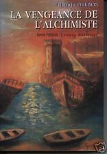 """Livre Régional """" La vengeance de l'alchimiste """" C. Delbos ( No 808 ) Book"""