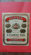ANCIENNE ETIQUETTE OLD LABEL WERDER COMOZ CHAMBERY