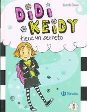 DIDI KEIDY TIENE UN SECRETO/ HEIDI HECKELBECK HAS A SECRET - COVEN, WANDA/ BURRI