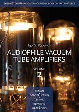 Audiophile Vacuum Tube Amplifiers, Vol 2, featuring 2A3 6L6 EL34 KT88 7027 6SN7