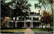 CHAMPAIGN, IL Illinois  UNIVERSITY OF ILLINOIS President's Home  c1910s Postcard