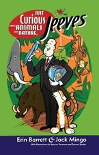 Ask Jeeves: Just Curious about Animals and Nature, Jeeves 2 by Erin Barrett...