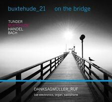 Danksagmüller/reputazione-pingue - 21:on the Brigde CD NUOVO pingue/Handel/Bach/+