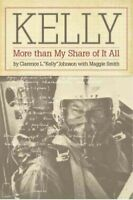 "Kelly : More Than My Share of It All, Paperback by Johnson, Clarence L. ""Kell..."