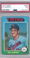 1975 Topps baseball card #368 Vic Albury, Minnesota Twins PSA 7 Near Mint