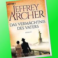 JEFFREY ARCHER | DAS VERMÄCHTNIS DES VATERS | Die Clifton Saga 2 | Roman (Buch)