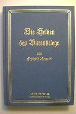Die Helden des Burenkriegs Bilder Skizzen von F. Rompel Reprint 1906