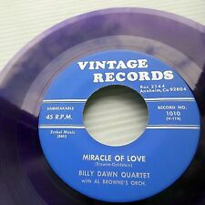 BILLY DAWN QUARTET purple vinyl DOOWOP 45 PROUD OF YOU / MIRACLE OF LOVE bb3382