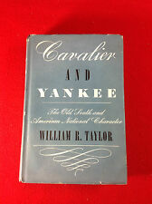 CAVALIER and YANKEE : William R Taylor : First British Edition 1963 : Hardcover