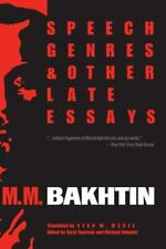 Speech Genres and Other Late Essays [University of Texas Press Slavic]