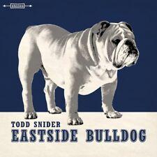TODD SNIDER - EASTSIDE BULLDOG   CD NEUF