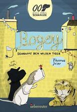 Buch Bogey schnappt den wilden Tiger von Thomas Jeier