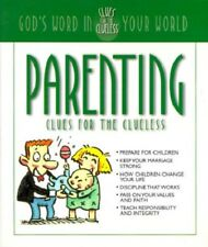 Parenting Clues for the Clueless: God's Word in Your World Free Shipping