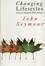 "JOHN SEYMOUR - ""CHANGING LIFESTYLES"" - UNCORRECTED PROOF COPY - GOLLANCZ (1991)"