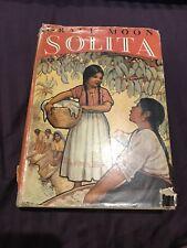 Grace Moon Solita 1st edition 1938 Hardcover w dj