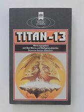Ben Bova Wolfgang Jeschke Science Fiction Classics Titan 13 Heyne Verlag Buch