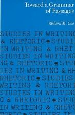 Toward a Grammar of Passages (Studies in Writing and Rhetoric)-ExLibrary