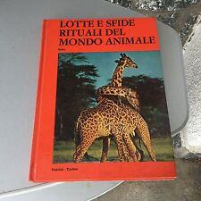 1975#  LOTTE E SFIDE RITUALI DEL MONDO ANIMALE Robert Dallet Petrini