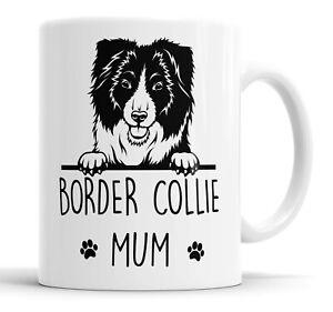 Border Collie Mum Mug Pet Present Collie Dog Mum Friend Funny Gift Mug