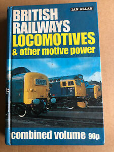 British Railways Locomotives and other Motive Power. Ian Allan 1973