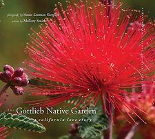 The Gottlieb Native Garden - A California Love Story