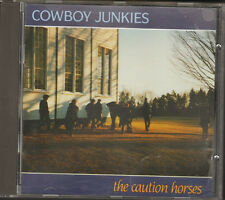 COWBOY JUNKIES The CAUTION HORSES 10 track CD NEW