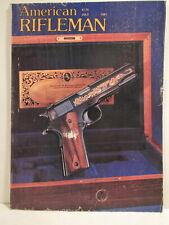American Rifleman Magazine July 1981 The Colt 1911 Model