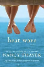 Heat Wave: A Novel Thayer, Nancy Hardcover