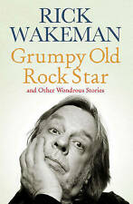 Rick Wakeman Grumpy Old Rockstar and Other Wondrous Stories  3 CD Audio Book