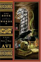 Book Without Words : A Fable of Medieval Magic by Avi
