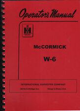 "McCormick International ""W-6"" Tractor Operator Manual"