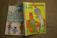 Erich Schmitt verschmittztes Berlin farbige Karrikaturen rund um Berlin DDR