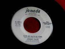 JOHNNY DAYE~GIVE ME BACK MY RING~PROMO~MARRY ME~JOMADA 600~BLUES~ SOUL 45