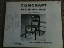 Comcraft How To Re-Cane A Chair Seat Book with step by step photographs