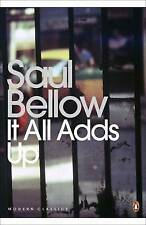 It All Adds Up by Saul Bellow (Paperback, 2007)