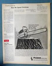 Original 1961 Pioneer  Chain Saw Ad Model 6-20 THOUSANDS OF TREES FROM NOW
