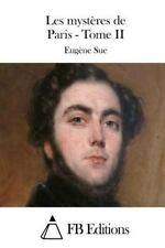 Les Mystères de Paris - Tome II by Eugène Sue (2015, Paperback)