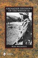 Grenadier Divisions of the Waffen-SS 076434837X by Michaelis, Rolf