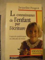 La connaissance de l'enfant par l'écriture de Peugeot, J... | Livre | d'occasion
