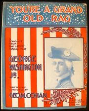 George M. COHAN (Composer): You're a Grand Old Rag Sheet Music